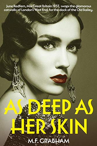 As Deep As Her Skin: An epic saga of love, betrayal and murderous revenge. (The June Redfern Story Book 2)