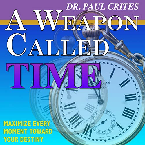 A Weapon Called Time audiobook cover art