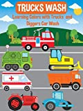 Trucks Wash - Learning Colors with Trucks and Diggers Car Wash