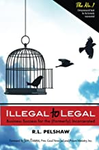 Illegal to Legal: Business Success For The (Formerly) Incarcerated