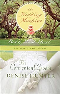 The Wedding Machine The Convenient Groom (Two Novels in One Volume)