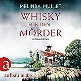 Whisky für den Mörder: Abigail Logan 2