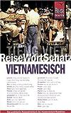 ReiseWortSchatz, Vietnamesisch - Monika Heyder