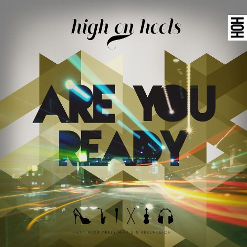 Are You Ready (Instrumental) [feat. Miss Kelly Marie & Kelli-Leigh]