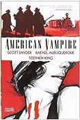 by Snyder, Scott, King, Stephen American Vampire Vol. 1 (2010) Hardcover