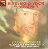Ture Rangstrom: Symfoni Nr. 3 (1929) ~ Kung Eriks Visor (Gustaf Froding) ~ Tva Visor I Gammal Ton (Gustaf Froding) ~ EMI 7C 061-35774 ~ 40.5 minutes ~ not in shrink wrap