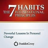 7つの習慣の根本原則【Amazon.co.jp限定日本語版】: The 7 Habits Foundational Principles