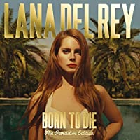 Born to Die by Lana Del Rey (2012-07-29)