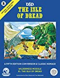 Goodman Games Original Adventures Reincarnated #2 - The Isle of Dread RPG for Adults, Family and Kids 13 Years Old and Up (5E Adventure, Hardback RPG)