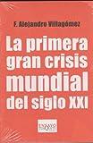 primera gran crisis mundial del siglo