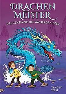 Drachenmeister Band 3 - Das Geheimnis des Wasserdrachen: Kin