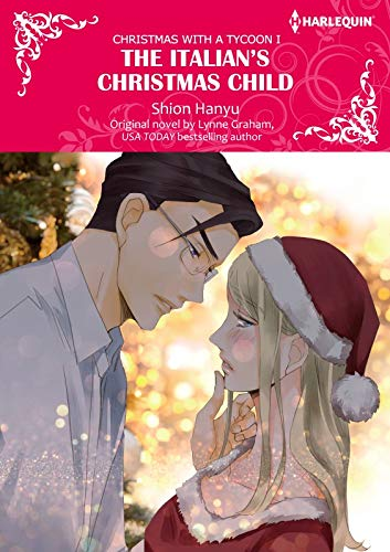 The Italian's Christmas Child: Harlequin Comics (Christmas with a Tycoon Book 1) (English Edition)