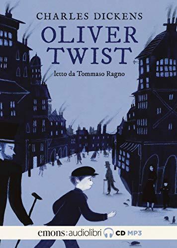 Oliver Twist letto da Tommaso Ragno. Audiolibro. 2 CD Audio formato MP3