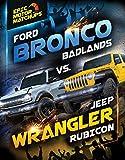 Ford Bronco Badlands vs. Jeep Wrangler Rubicon (English Edition)