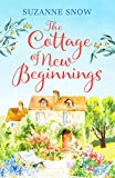 The Cottage of New Beginnings: The perfect cosy and feel-good romance to curl up with: 1 (Welcome to Thorndale)
