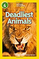 Deadliest Animals: Level 4 (National Geographic Readers)
