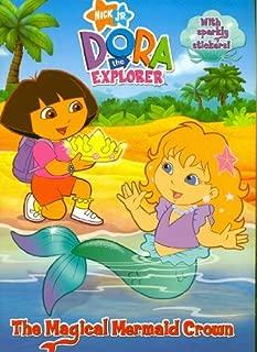 The Magical Mermaid Crown (Dora the Explorer)