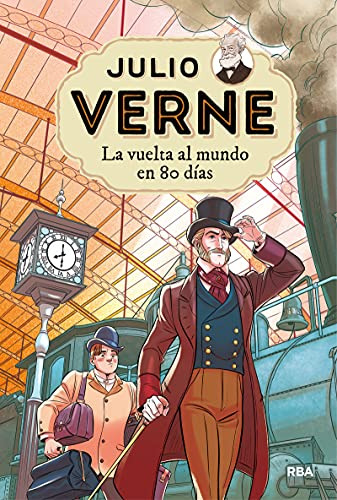 Julio Verne 2. La vuelta al mundo en 80 días (INOLVIDABLES)