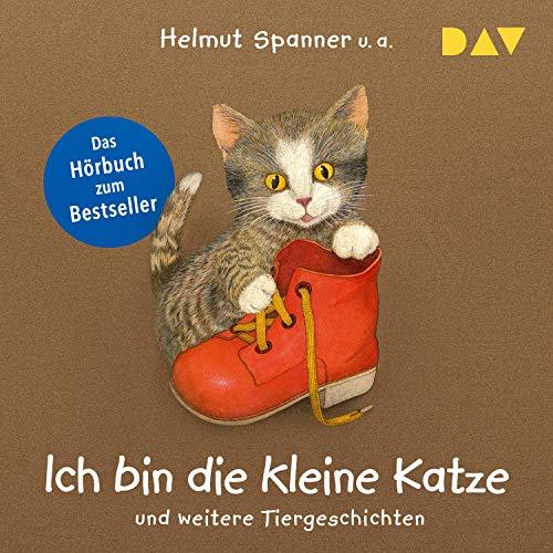 Ich bin die kleine Katze und weitere Tiergeschichten Titelbild