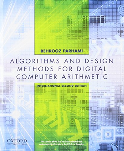 Computer Arithmetic: Algorithms and Hardware Designs, Second Edition