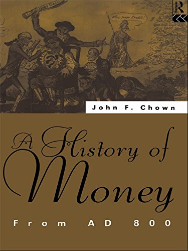 A History of Money: From AD 800 (English Edition)