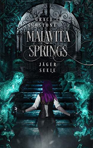 Malavita Springs: Jägerseele
