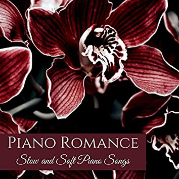 Piano Romance: Slow and Soft Piano Songs