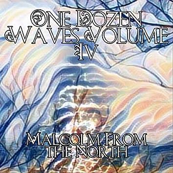 One Dozen Waves, Vol. 4