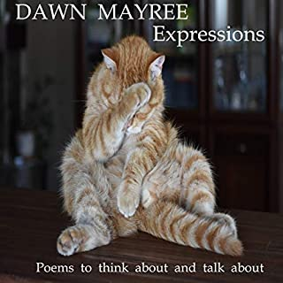 Expressions                   By:                                                                                                                                 Dawn Mayree                               Narrated by:                                                                                                                                 Dawn Mayree                      Length: 28 mins     Not rated yet     Overall 0.0