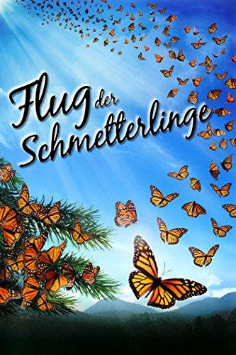 Flug der Schmetterlinge [dt./OV]