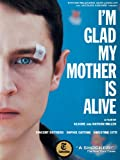 I'm Glad My Mother is Alive (English Subtitled)