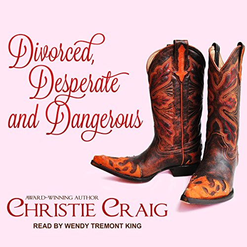 Divorced, Desperate and Dangerous     Divorced and Desperate Series, Book 4              By:                                                                                                                                 Christie Craig                               Narrated by:                                                                                                                                 Wendy Tremont King                      Length: 3 hrs and 37 mins     Not rated yet     Overall 0.0