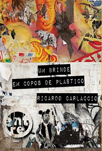 Um Brinde em copos de plástico (Portuguese Edition)