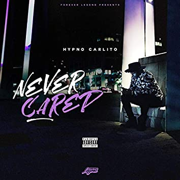 Never Cared