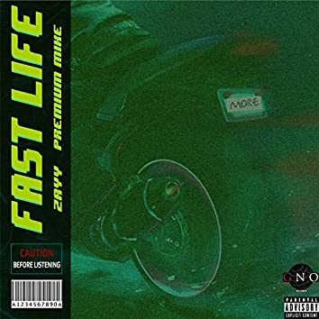 Fast Life (feat. Premium Mike)