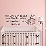 Wall Decal Decor Baby Winnie The Pooh Quote How Lucky I Am to Have Something That Makes Saying Goodbye So Hard Winnie The Pooh Nursery Decal Decor Made in USA