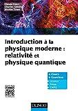 Introduction à la physique moderne - Relativité et physique quantique