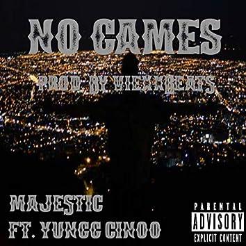 No Games (feat. Yungg Cinoo)