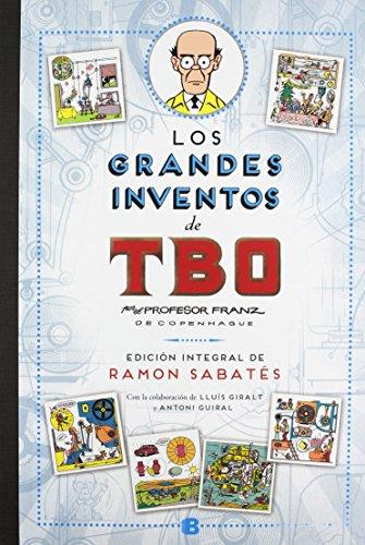 Los grandes inventos de TBO (edición integral de Ramón Sabatés) (Bruguera Clásica)