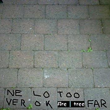 Never Look Too Far