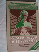 Bitter Grounds: Roots of Revolt in El Salvador
