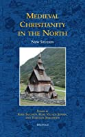 Medieval Christianity in the North: New Studies (Acta Scandinavica)