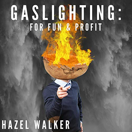 『Gaslighting: For Fun and Profit』のカバーアート
