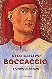 Il prezzo della profonda umanità di Giovanni Boccaccio