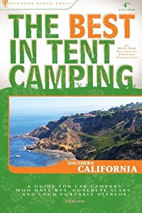 Best Tent Camping: Southern California 5 Edition by Charles Patterson (Paperback)
