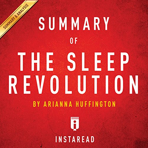 Summary of The Sleep Revolution: by Arianna Huffington | Includes Analysis audiobook cover art