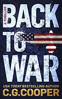 Back to War (Corps Justice Book 1) by [C. G. Cooper]