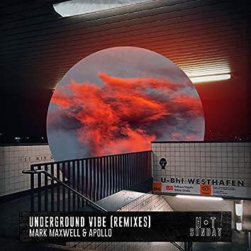 Underground Vibe (Remixes)