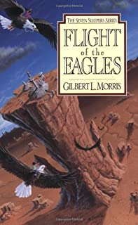 Flight of the Eagles (Seven Sleepers Series #1) (Volume 1)