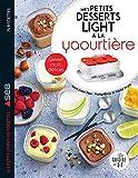 Mes petits desserts light à la yaourtière (Les petits Moulinex/Seb)